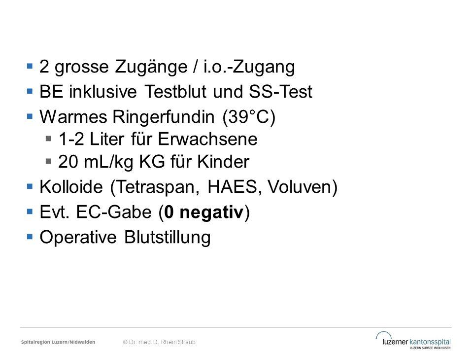 2 grosse Zugänge / i.o.-Zugang BE inklusive Testblut und SS-Test