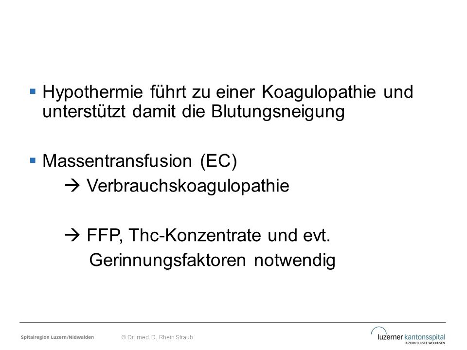 Massentransfusion (EC)  Verbrauchskoagulopathie