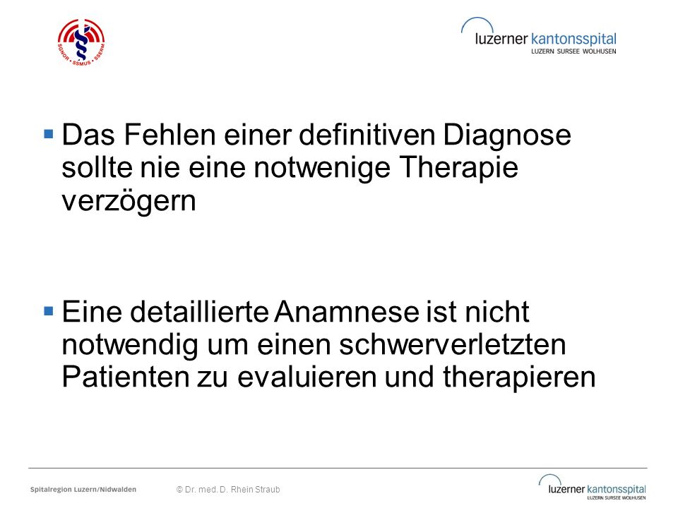 Das Fehlen einer definitiven Diagnose sollte nie eine notwenige Therapie verzögern