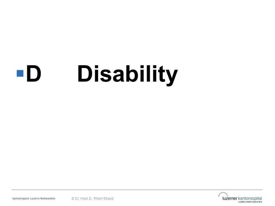 D Disability © Dr. med. D. Rhein Straub