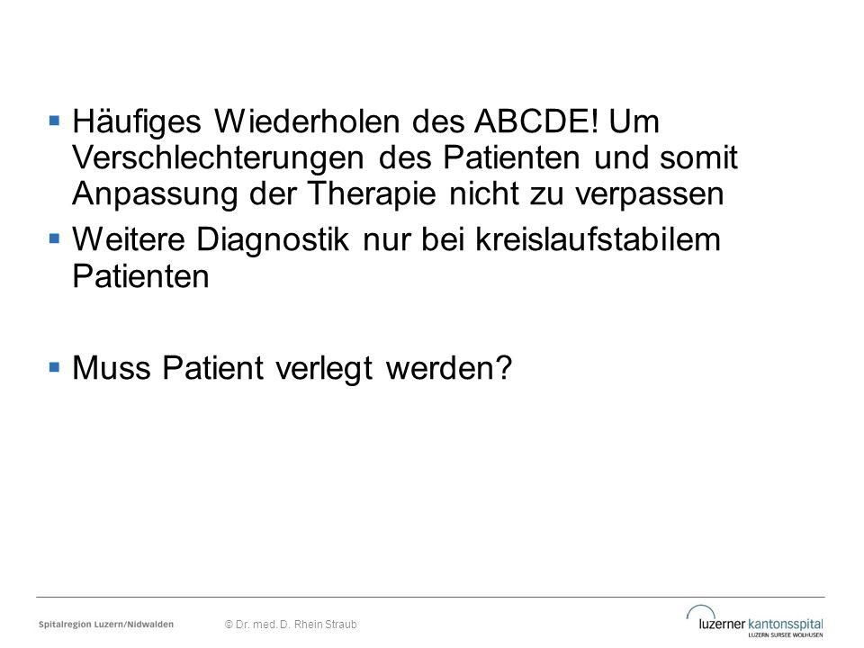 Weitere Diagnostik nur bei kreislaufstabilem Patienten