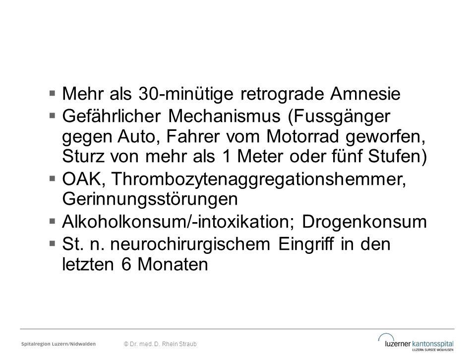 Mehr als 30-minütige retrograde Amnesie