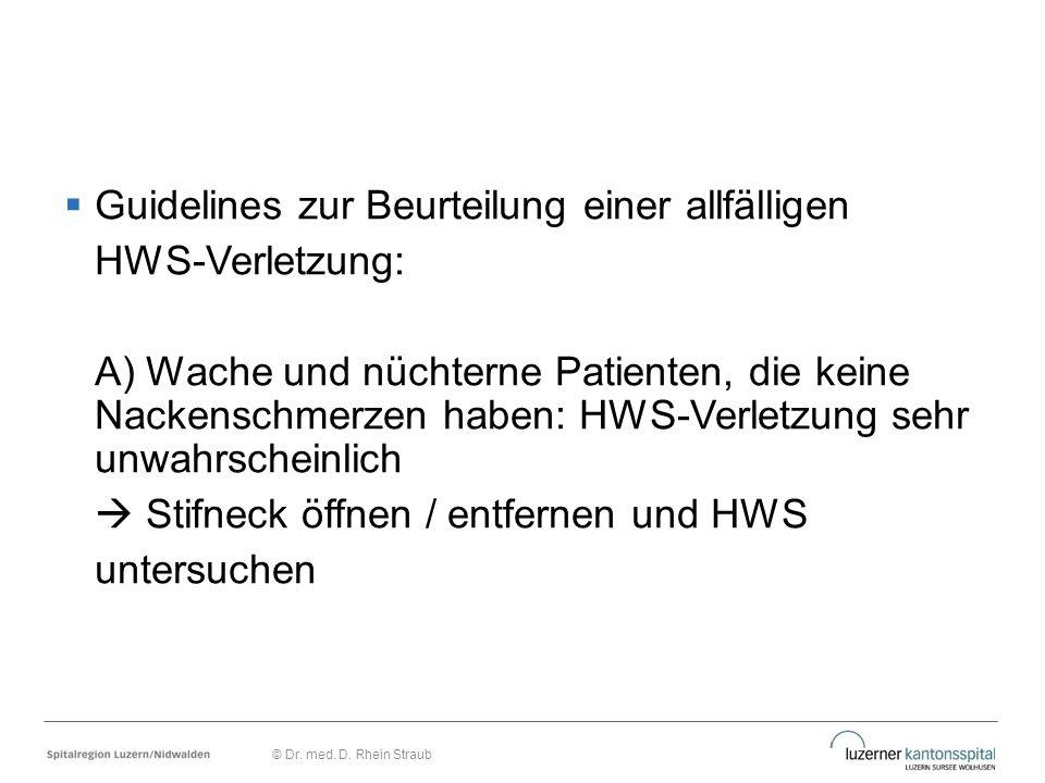 Guidelines zur Beurteilung einer allfälligen HWS-Verletzung: