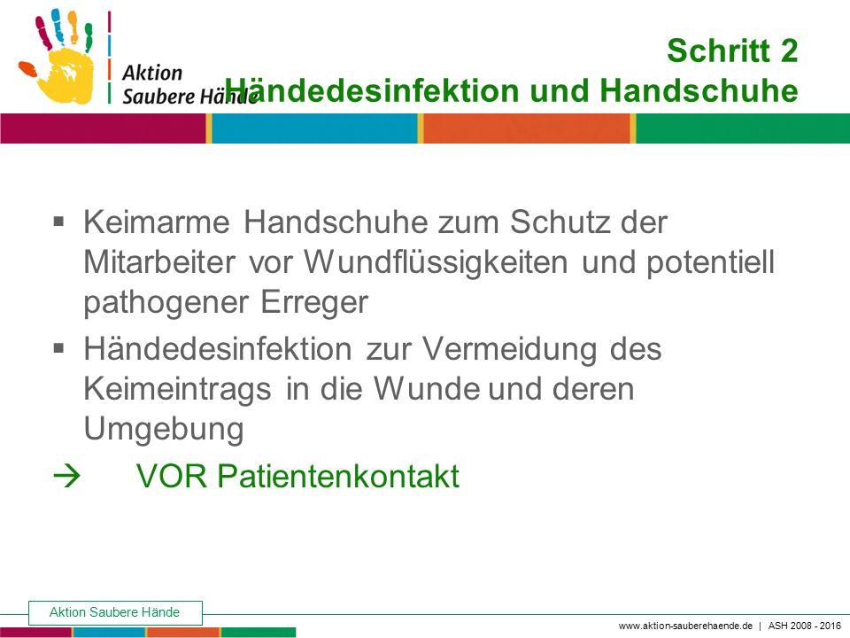 Schritt 2 Händedesinfektion und Handschuhe