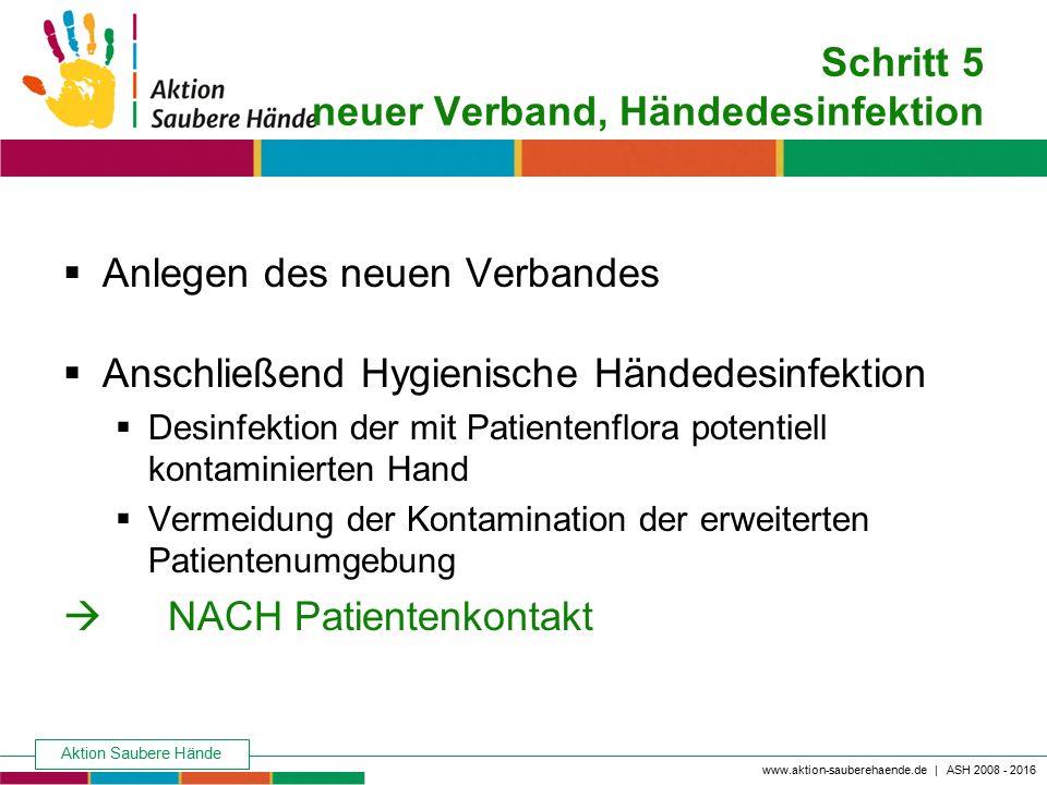 Schritt 5 neuer Verband, Händedesinfektion