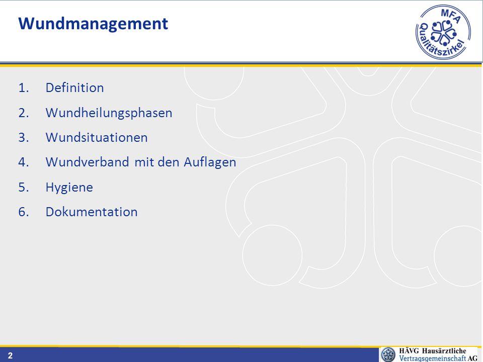 Wundmanagement Definition Wundheilungsphasen Wundsituationen
