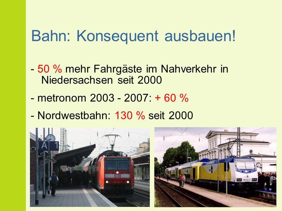 Bahn: Konsequent ausbauen!