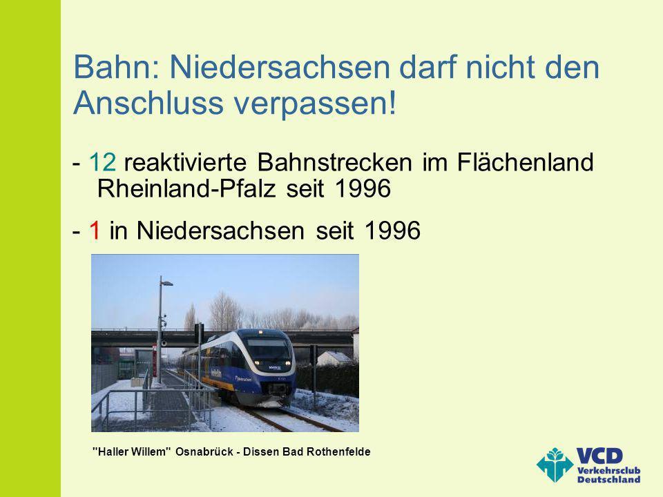 Bahn: Niedersachsen darf nicht den Anschluss verpassen!