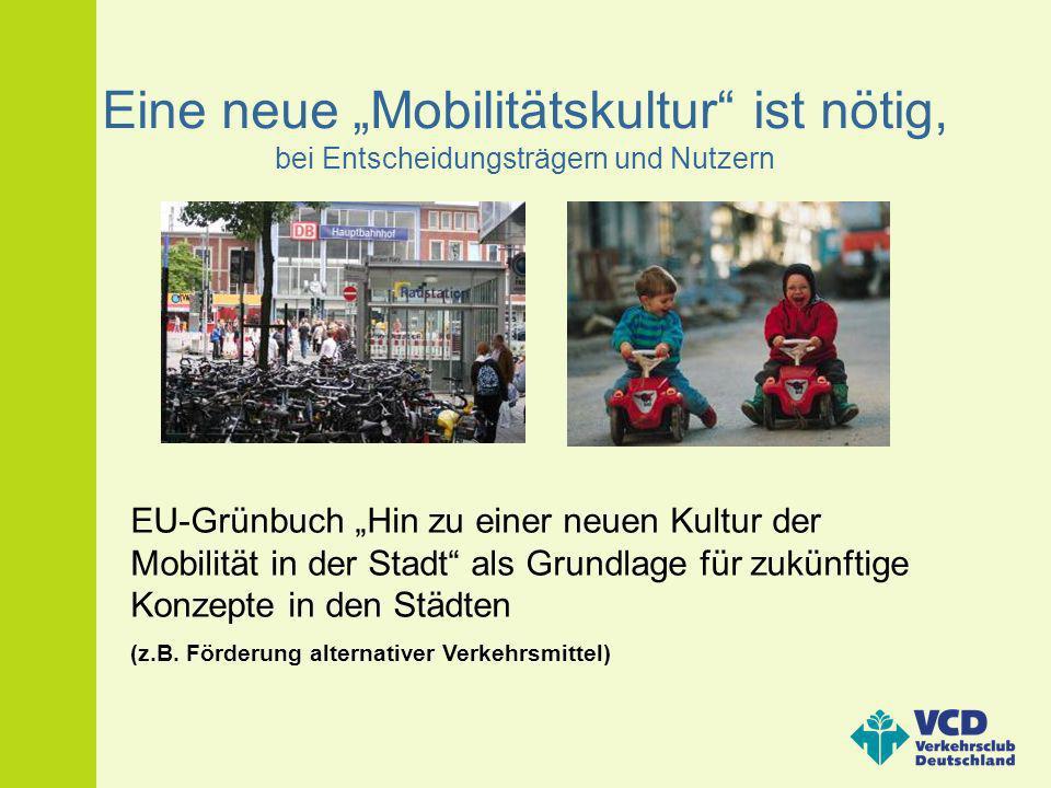 """Eine neue """"Mobilitätskultur ist nötig, bei Entscheidungsträgern und Nutzern"""