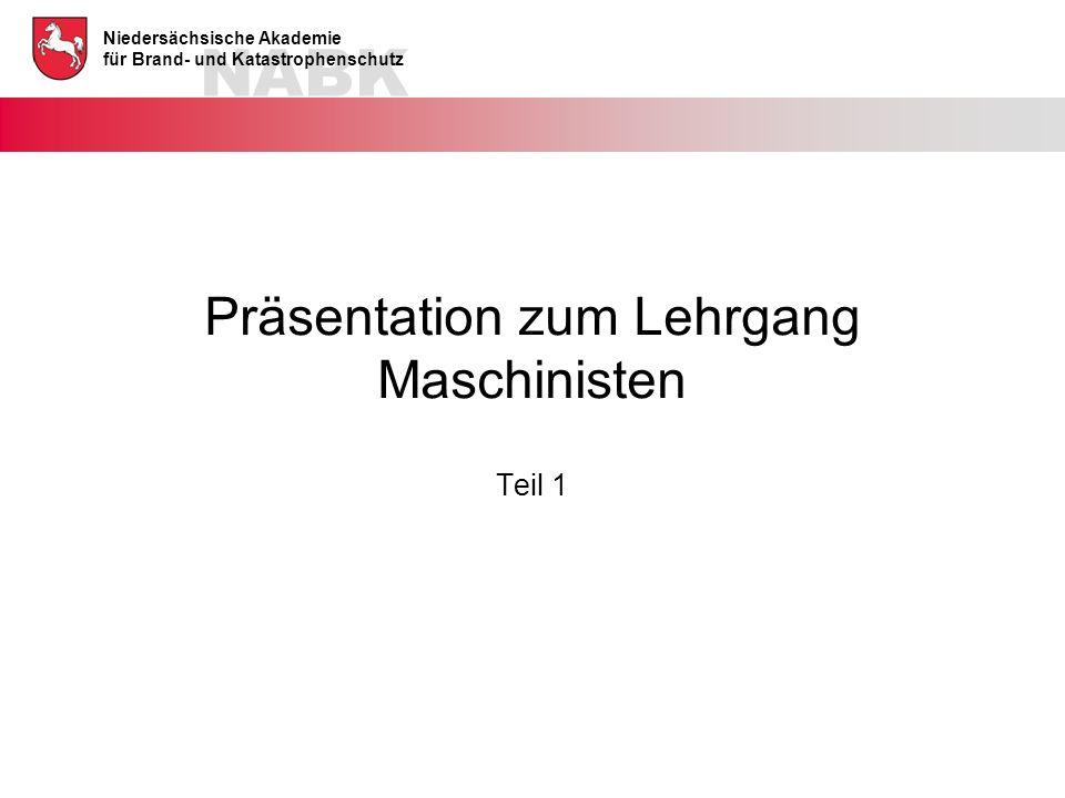 Präsentation zum Lehrgang Maschinisten