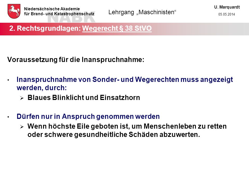 2. Rechtsgrundlagen: Wegerecht § 38 StVO