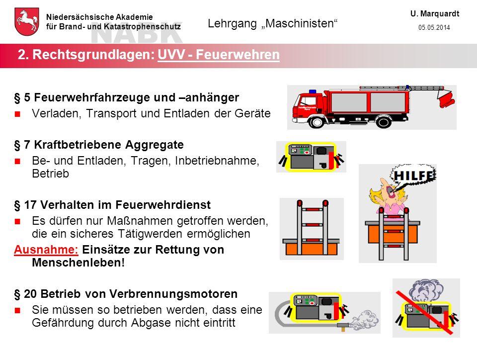 2. Rechtsgrundlagen: UVV - Feuerwehren