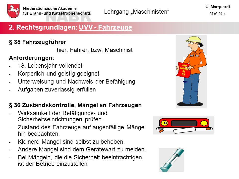 2. Rechtsgrundlagen: UVV - Fahrzeuge