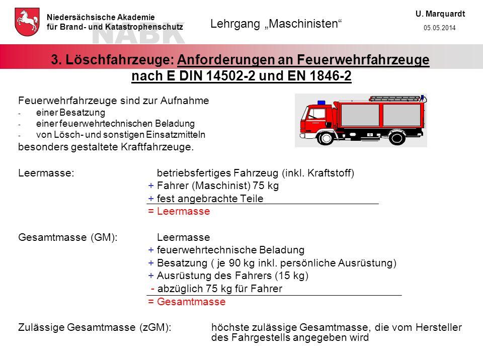 3. Löschfahrzeuge: Anforderungen an Feuerwehrfahrzeuge nach E DIN 14502-2 und EN 1846-2