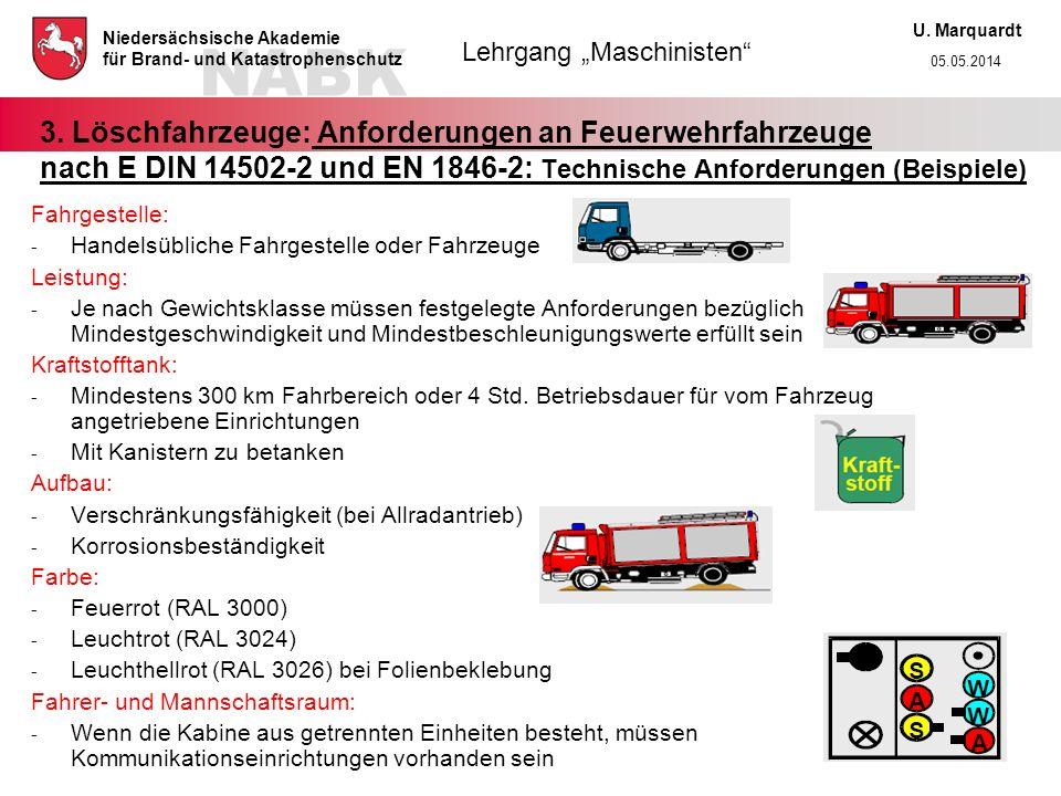3. Löschfahrzeuge: Anforderungen an Feuerwehrfahrzeuge nach E DIN 14502-2 und EN 1846-2: Technische Anforderungen (Beispiele)