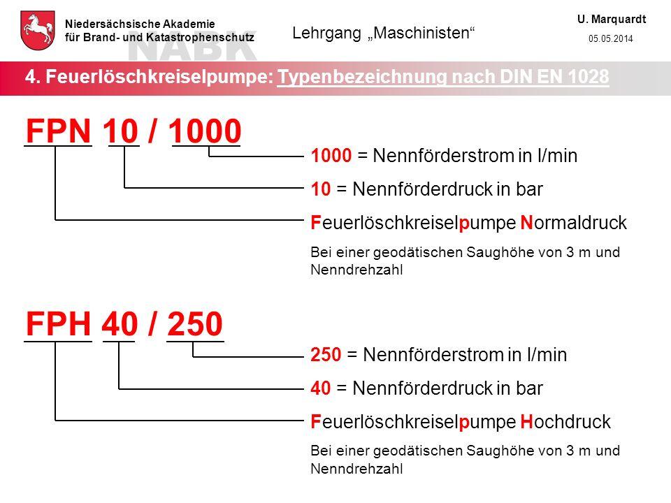 4. Feuerlöschkreiselpumpe: Typenbezeichnung nach DIN EN 1028