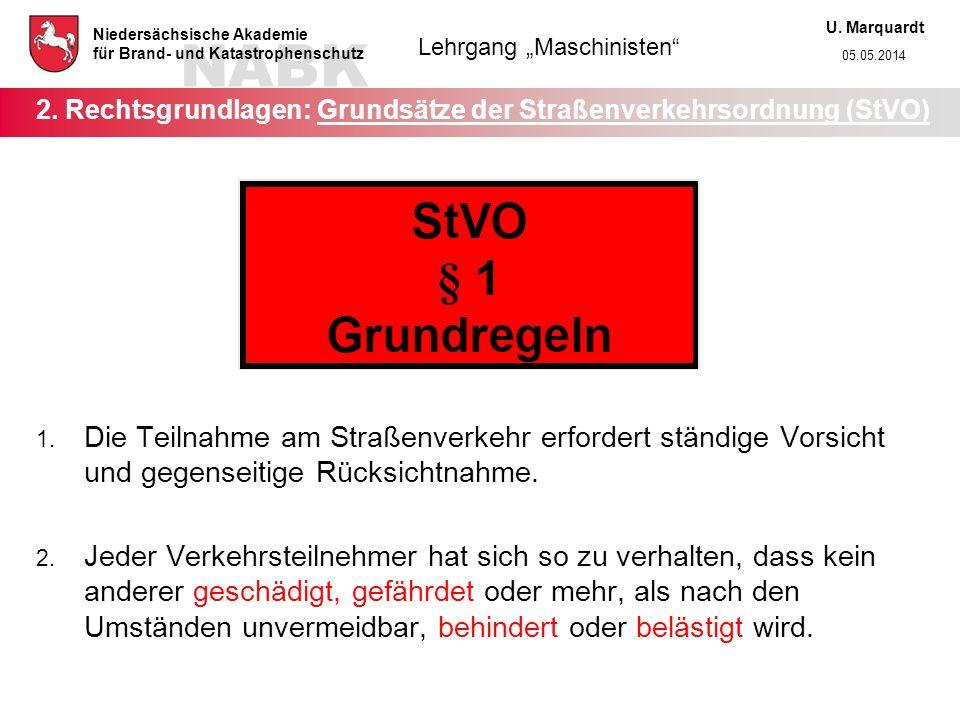 2. Rechtsgrundlagen: Grundsätze der Straßenverkehrsordnung (StVO)
