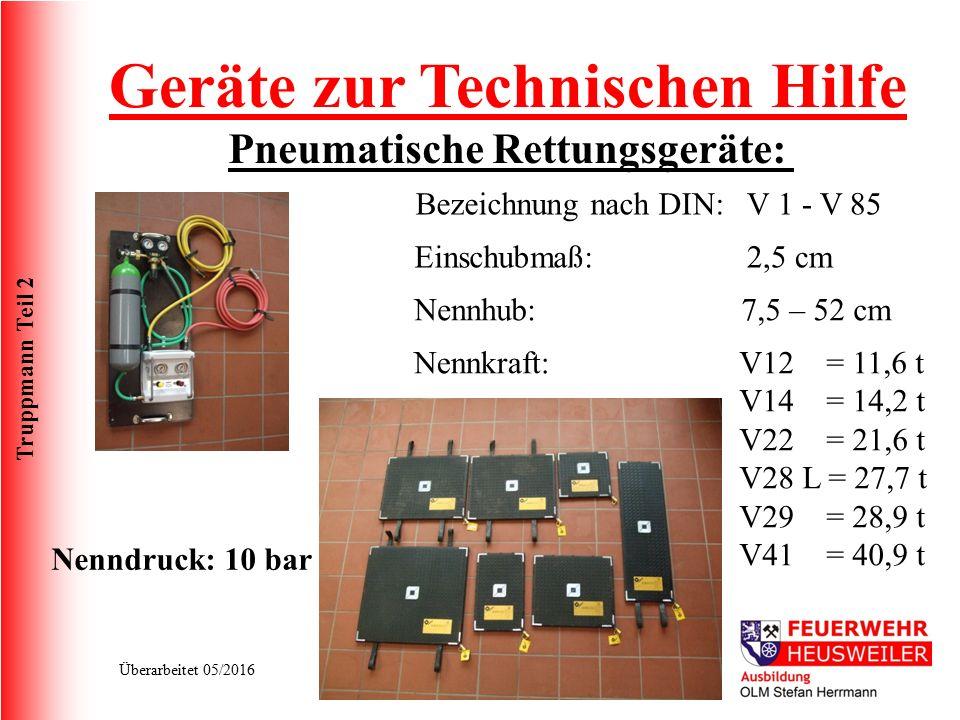 Geräte zur Technischen Hilfe Pneumatische Rettungsgeräte:
