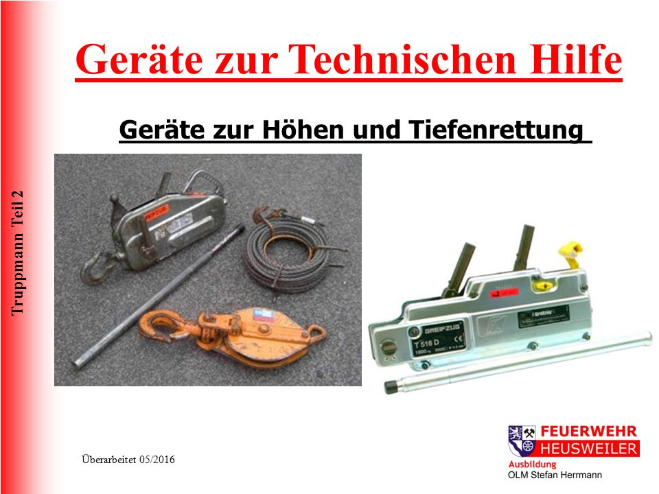 Geräte zur Technischen Hilfe Geräte zur Höhen und Tiefenrettung