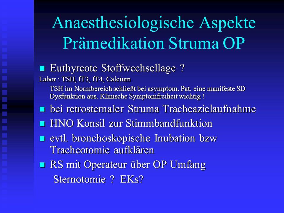 Anaesthesiologische Aspekte Prämedikation Struma OP
