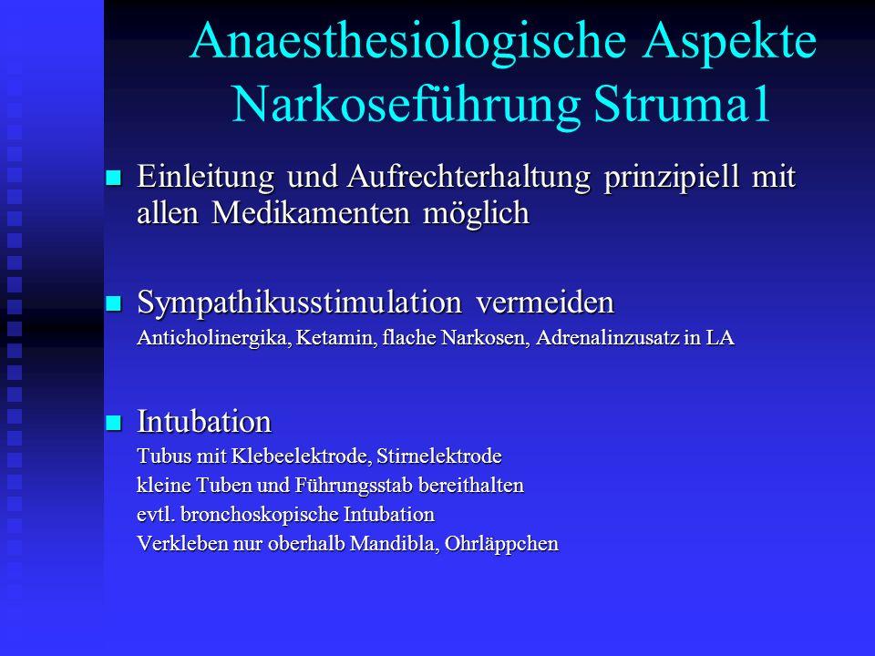 Anaesthesiologische Aspekte Narkoseführung Struma1