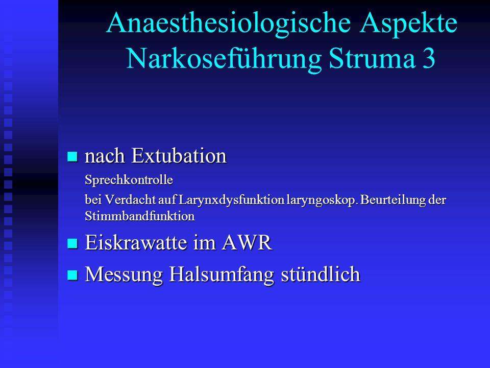 Anaesthesiologische Aspekte Narkoseführung Struma 3