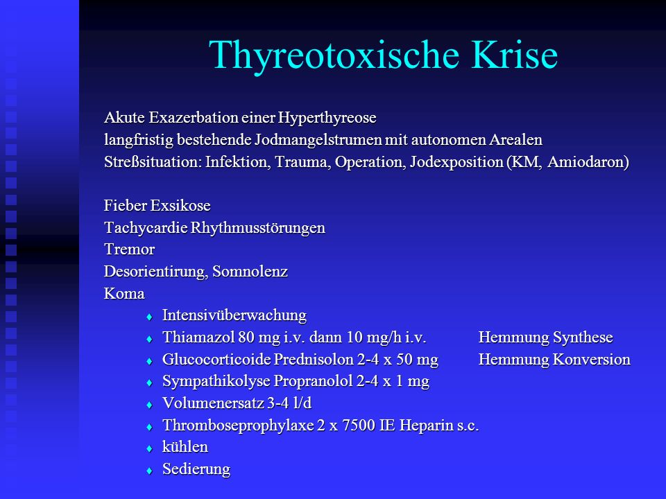 Thyreotoxische Krise Akute Exazerbation einer Hyperthyreose