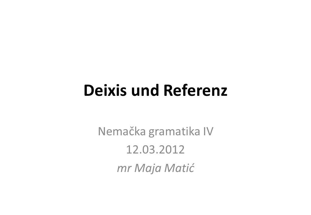 Nemačka gramatika IV 12.03.2012 mr Maja Matić