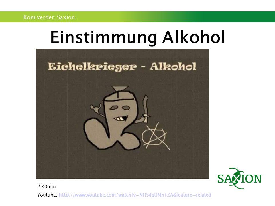 Einstimmung Alkohol 2.30min