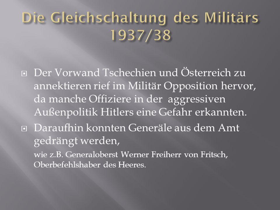 Die Gleichschaltung des Militärs 1937/38