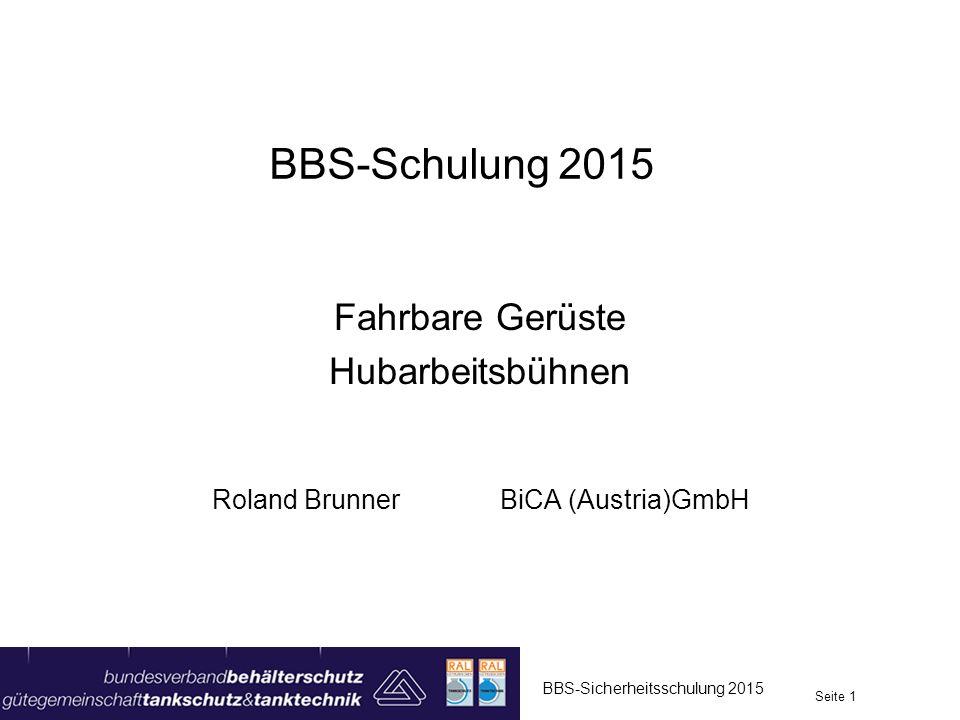 Fahrbare Gerüste Hubarbeitsbühnen Roland Brunner BiCA (Austria)GmbH
