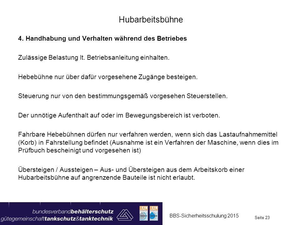 Hubarbeitsbühne 4. Handhabung und Verhalten während des Betriebes