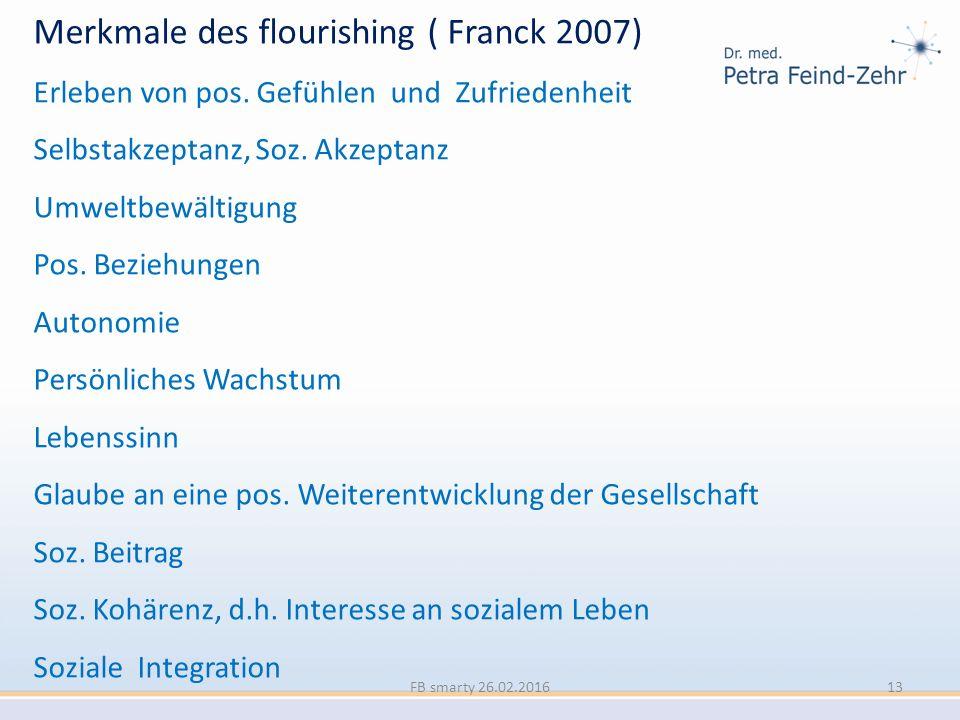 Merkmale des flourishing ( Franck 2007)
