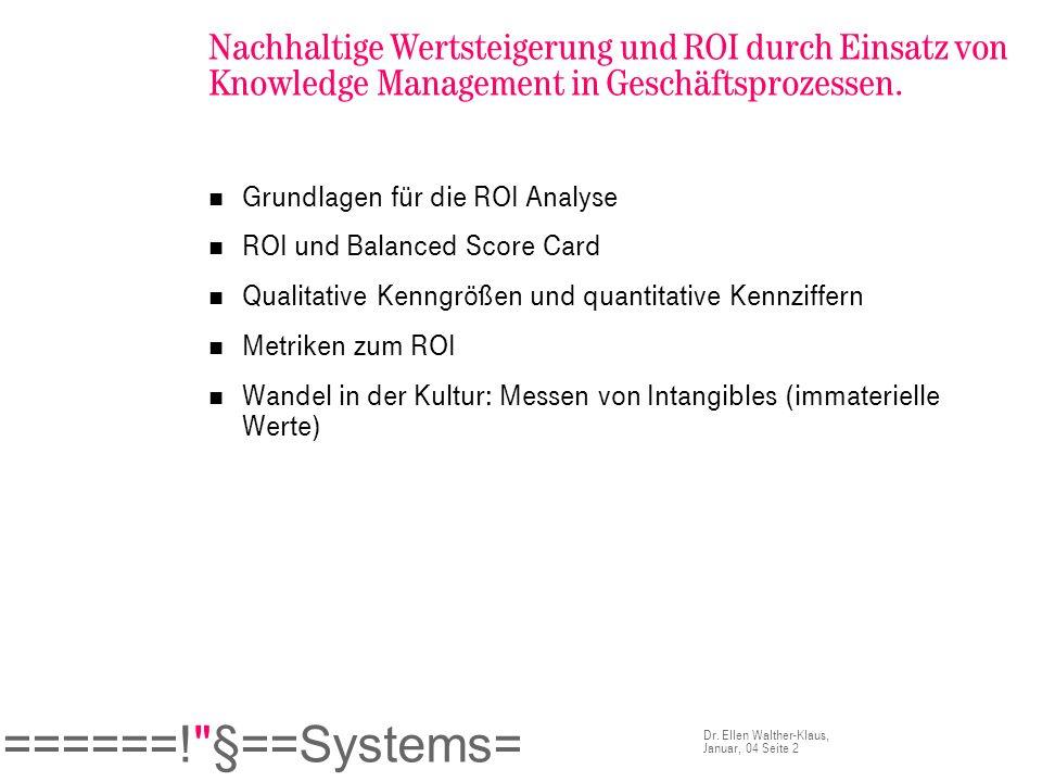 Nachhaltige Wertsteigerung und ROI durch Einsatz von Knowledge Management in Geschäftsprozessen.