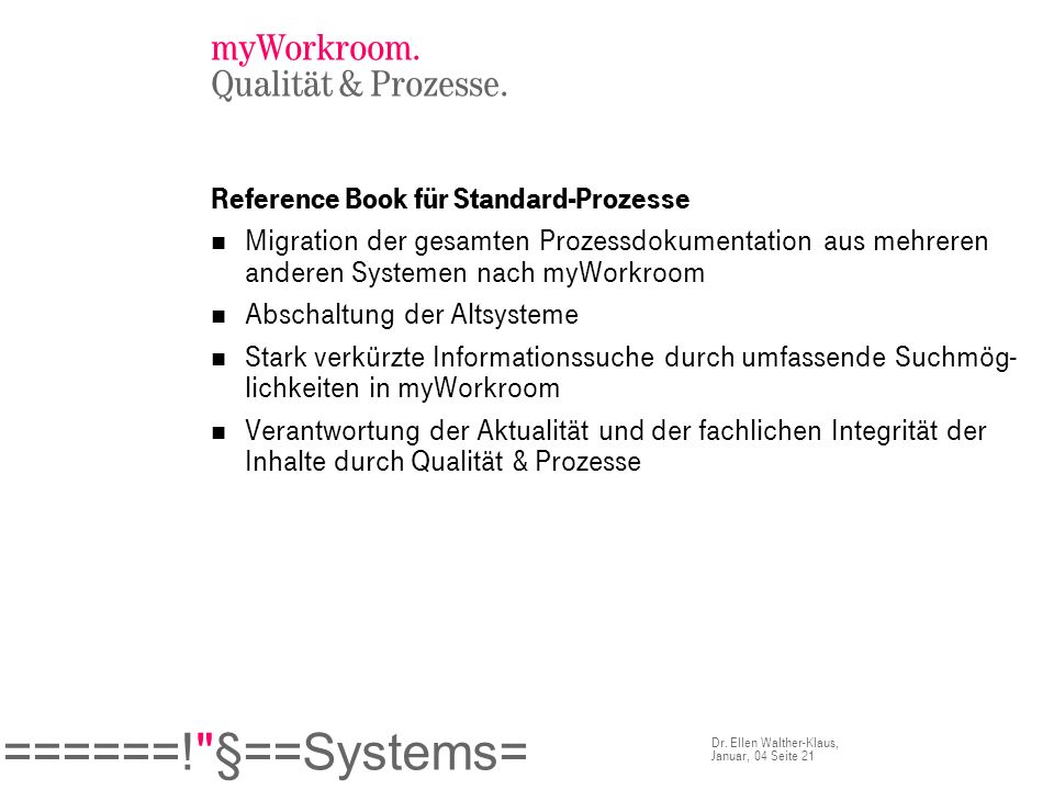 myWorkroom. Qualität & Prozesse.