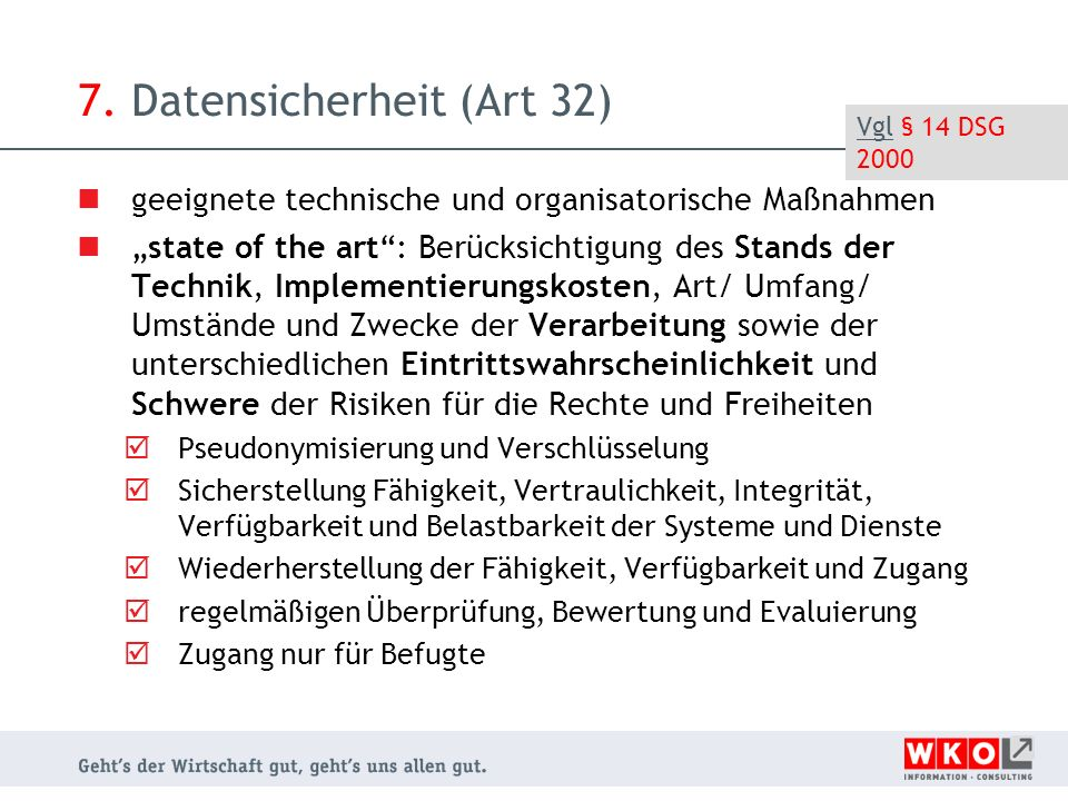 7. Datensicherheit (Art 32)