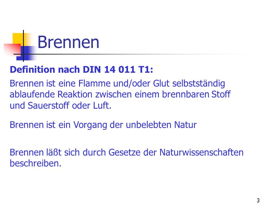 Brennen Definition nach DIN 14 011 T1:
