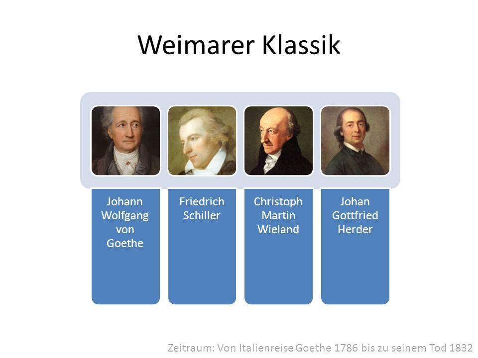 Weimarer Klassik Johann Wolfgang von Goethe Friedrich Schiller
