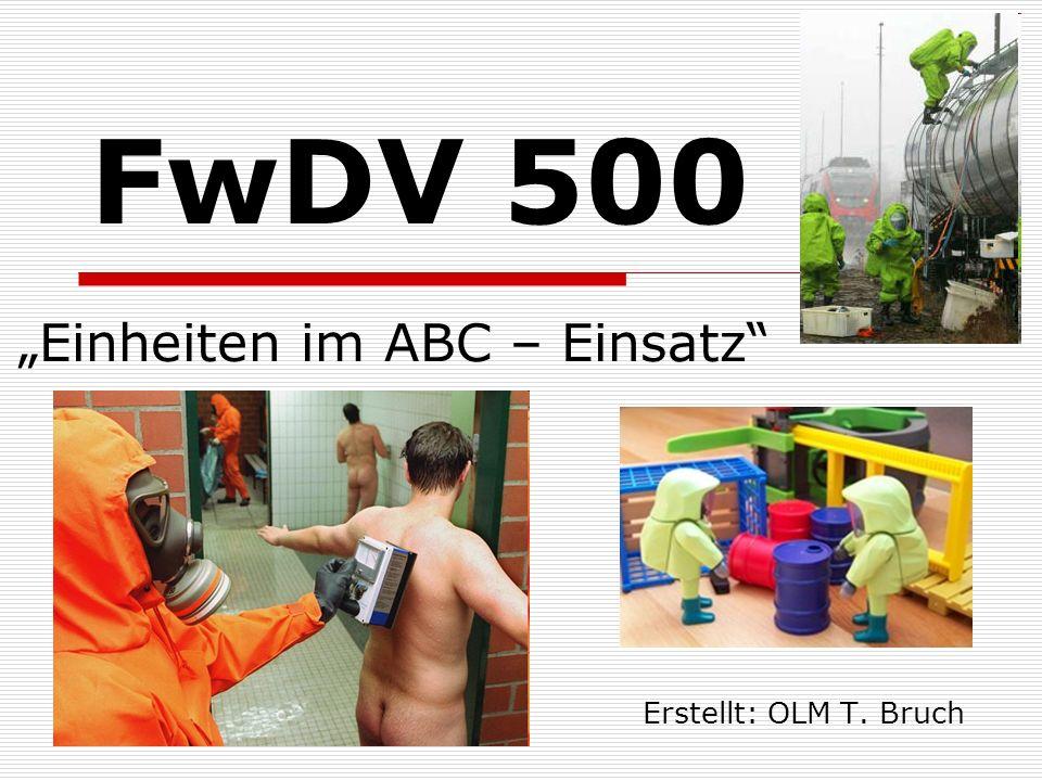 """FwDV 500 """"Einheiten im ABC – Einsatz"""