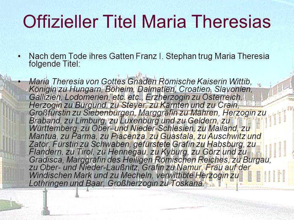 Offizieller Titel Maria Theresias