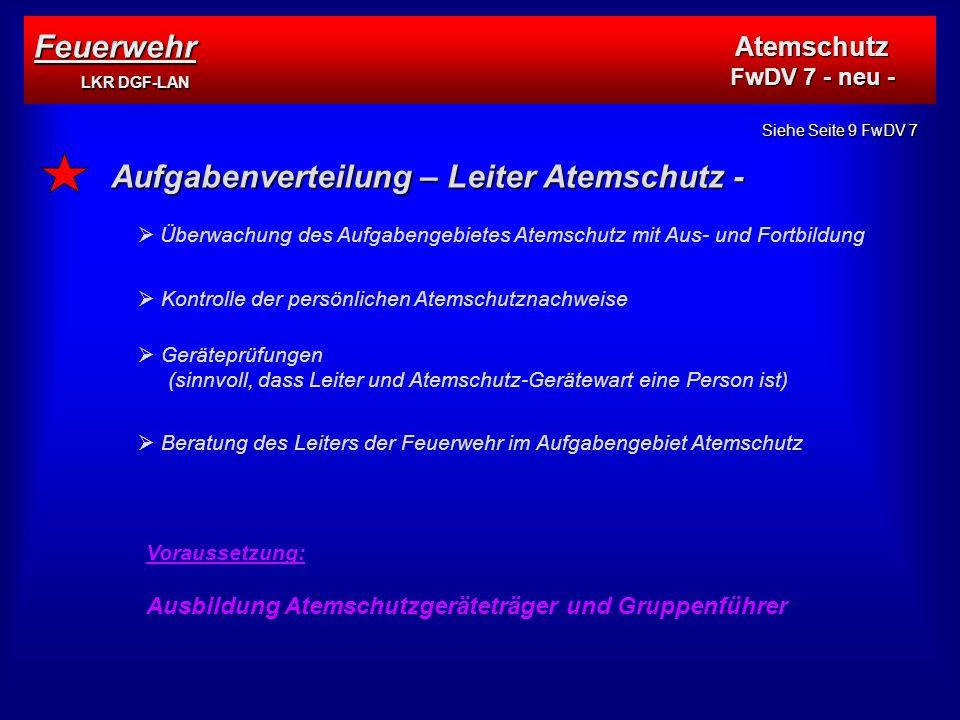 Aufgabenverteilung – Leiter Atemschutz -