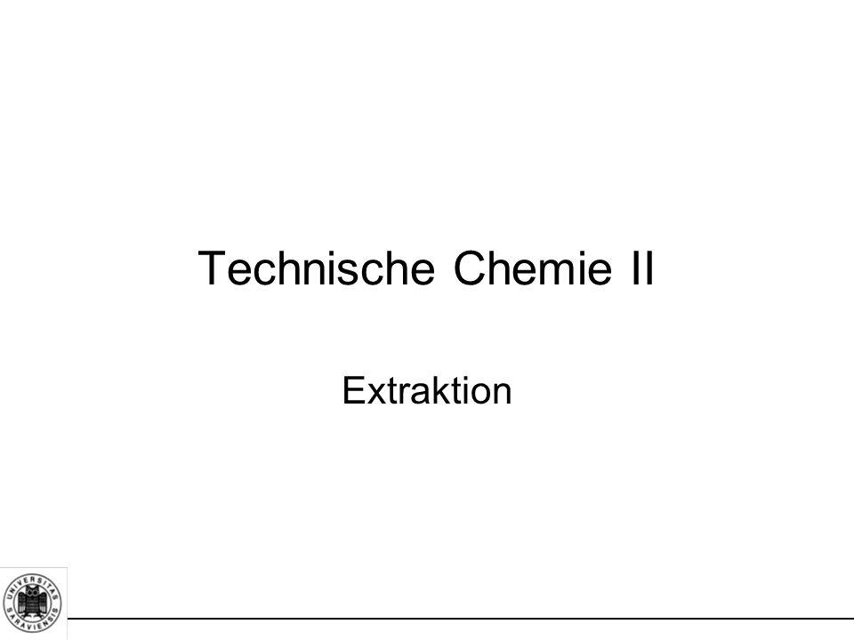 Technische Chemie II Extraktion