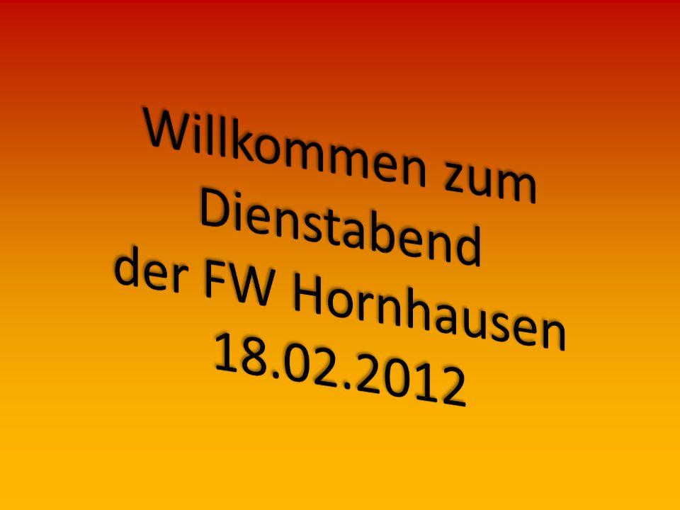 Willkommen zum Dienstabend der FW Hornhausen 18.02.2012