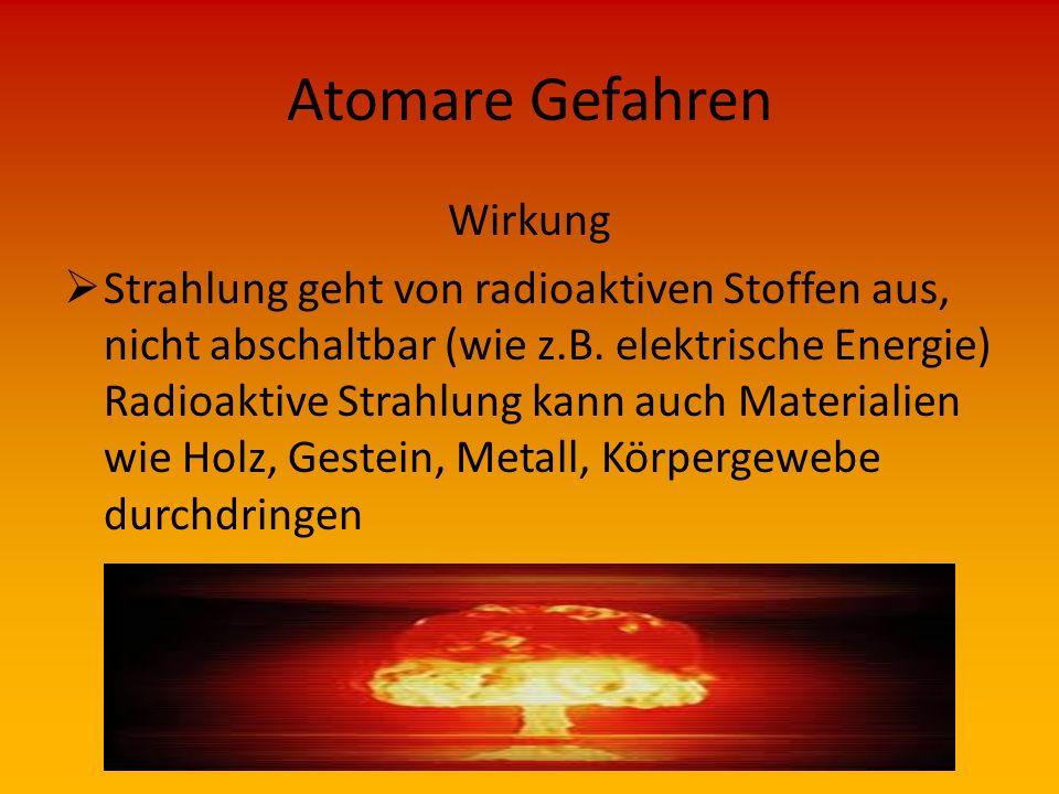 Atomare Gefahren Wirkung