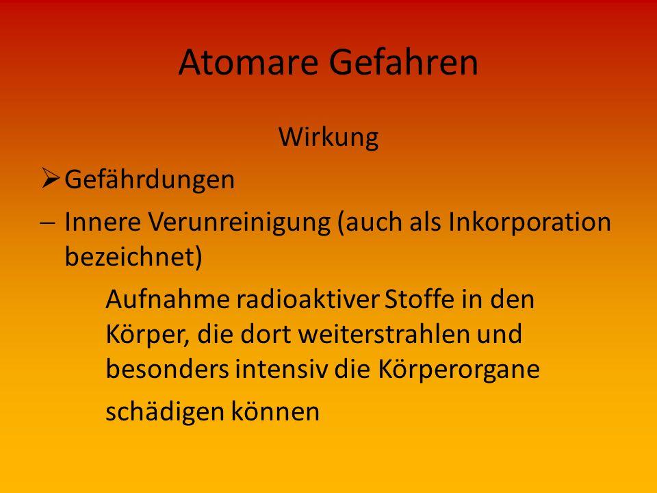 Atomare Gefahren Wirkung Gefährdungen