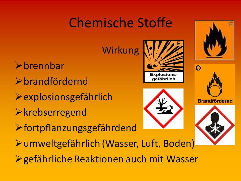 Chemische Stoffe Wirkung brennbar brandfördernd explosionsgefährlich