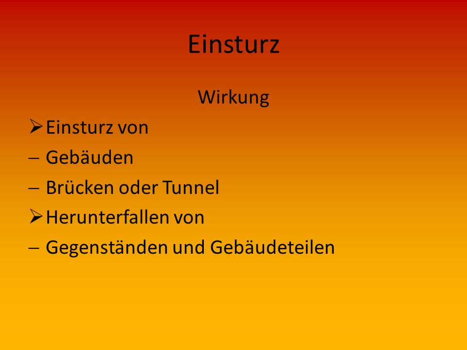 Einsturz Wirkung Einsturz von Gebäuden Brücken oder Tunnel