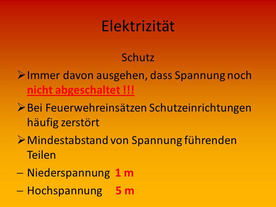 Elektrizität Schutz. Immer davon ausgehen, dass Spannung noch nicht abgeschaltet !!! Bei Feuerwehreinsätzen Schutzeinrichtungen häufig zerstört.