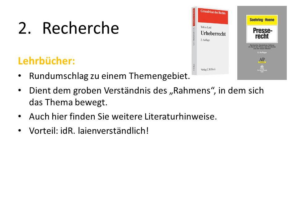 Recherche Lehrbücher: Rundumschlag zu einem Themengebiet.