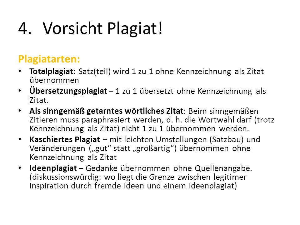 Vorsicht Plagiat! Plagiatarten: